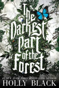 Cover of The Darkest Part of the Forest by Holly Black