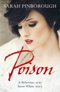 Cover of Poison by Sarah Pinborough