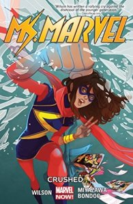 Cover of Ms Marvel: Crushed by G. Willow Wilson