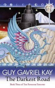 Cover of The Darkest Road by Guy Gavriel Kay