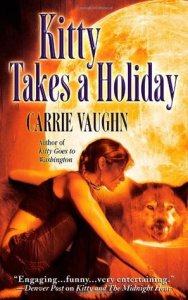 Cover of Kitty Takes a Holiday by Carrie Vaughn
