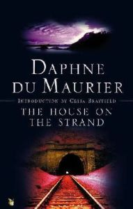 Cover of The House on the Strand by Daphne du Maurier