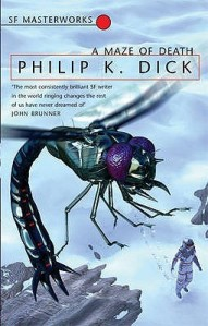 Cover of A Maze of Death by Philip K. Dick