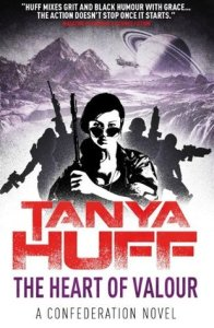 Cover of The Heart of Valour by Tanya Huff