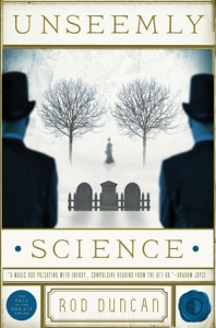 Cover of Unseemly Science by Rod Duncan