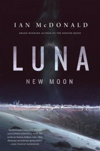 Cover of Luna: New Moon by Ian McDonald