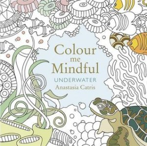 Cover of Colour Me Mindful: Underwater
