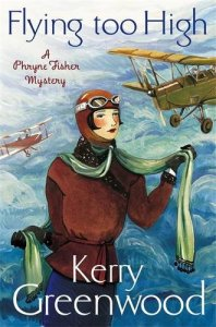 Cover of Flying Too High by Kerry Greenwood