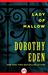 Cover of Lady of Mallow by Dorothy Eden