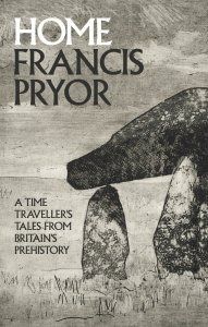 Cover of Home by Francis Pryor