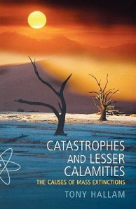 Cover of Catastrophes and Other Lesser Calamities by Tony Hallam