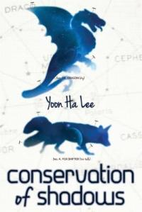Cover of Conservation of Shadows by Yoon Ha Lee